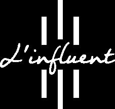 L'INFLUENT